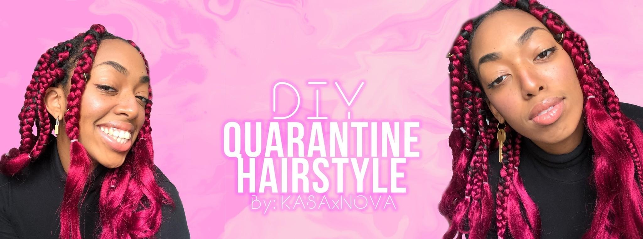 DIY Quarantine Hairstyle