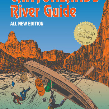 Belknap's Waterproof Canyonlands River Guide