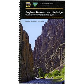 BLM Owyhee, Bruneau and Jarbidge Rivers Guide Book