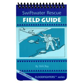 Slim Ray Swiftwater Rescue Field Guide Book