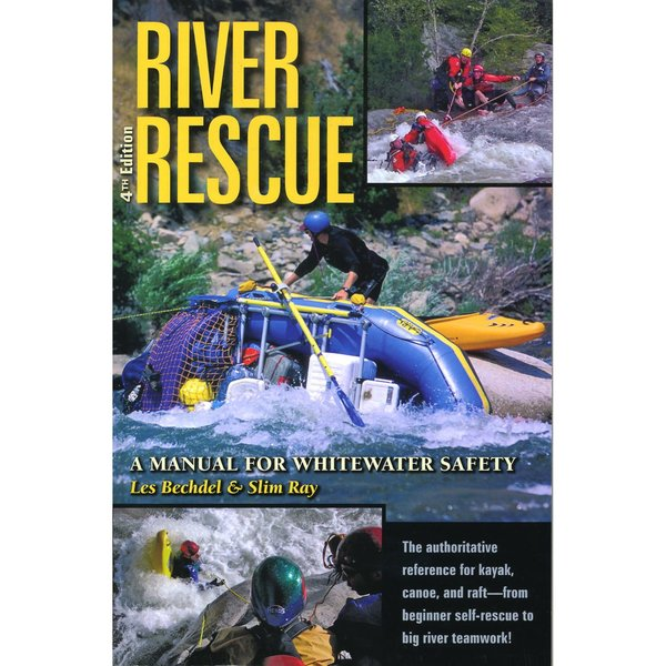 Les Bechdel & Slim Ray River Rescue 4th Edition Book