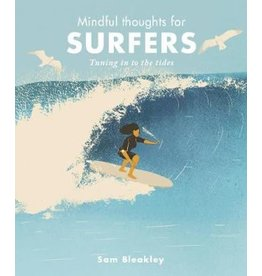 Mindful Thoughts for Surfers by Sam Bleakley