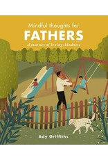 Mindful Thoughts for Fathers by Ady Griffiths