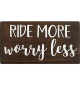 Shelf Sitter, Ride More Worry Less