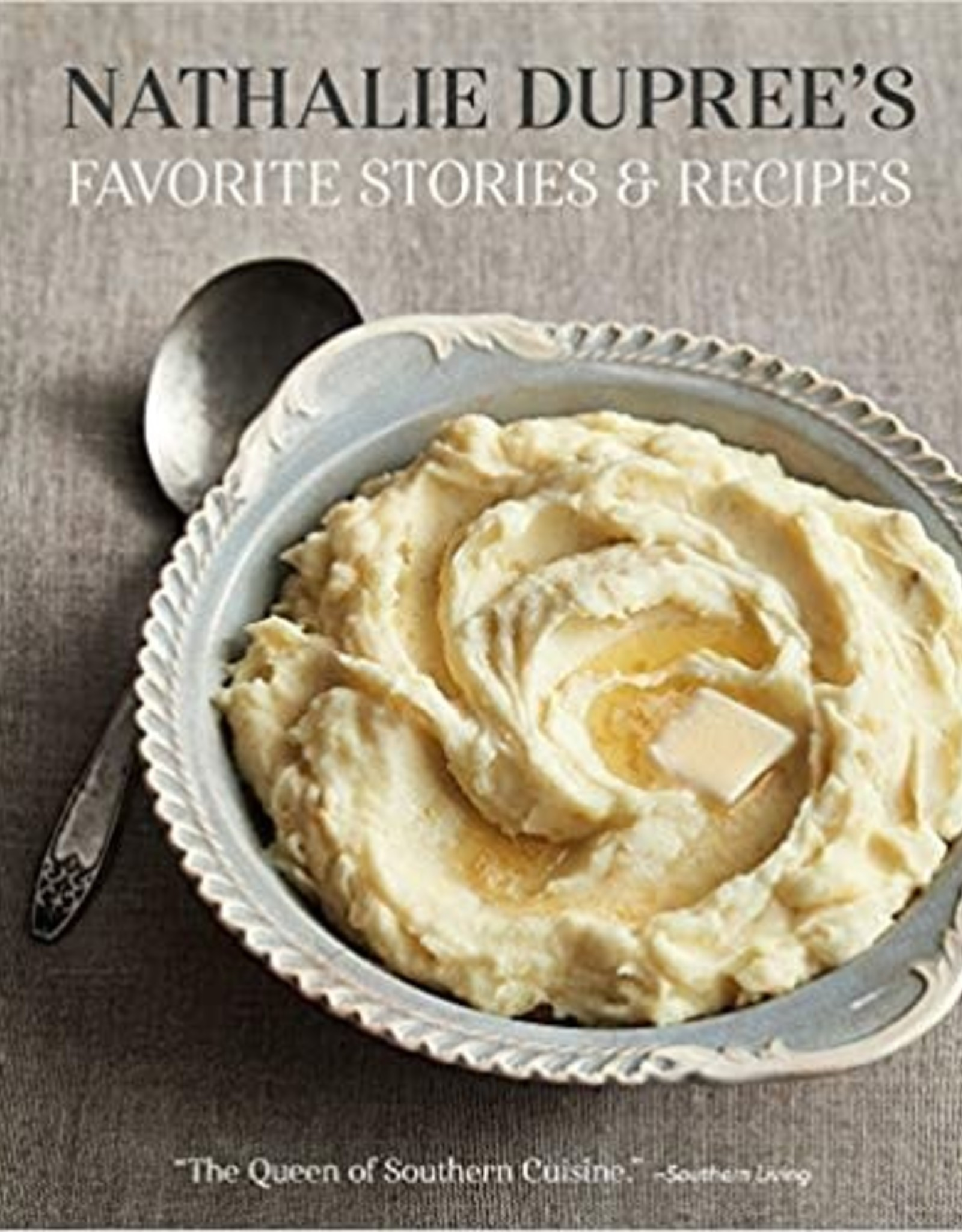 Gibbs Smith Nathalie Dupree's Favorite Stories and Recipes