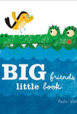 Gibbs Smith Big Friends, Little Book