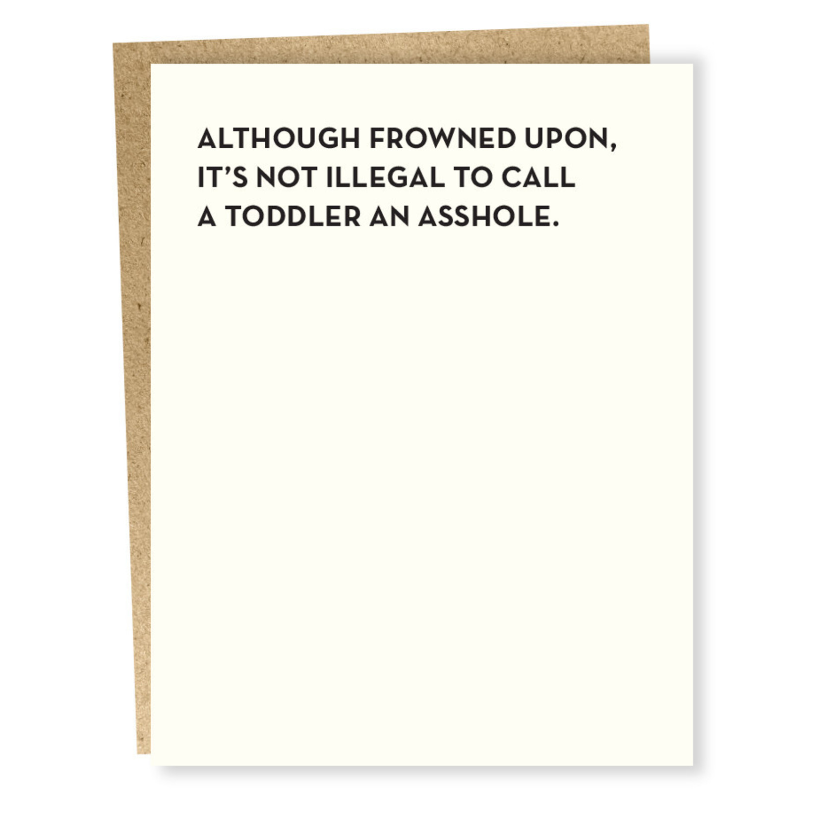 Card #914 - Not Illegal To Call A Toddler An Asshole