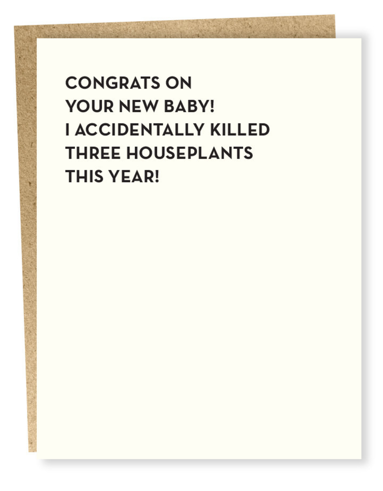 Card #918 - Killed Three House Plants This Year
