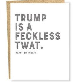 SAP Card #1092 - Trump Is A Feckless Twat