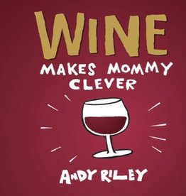 Book - Wine Makes Mommy Clever