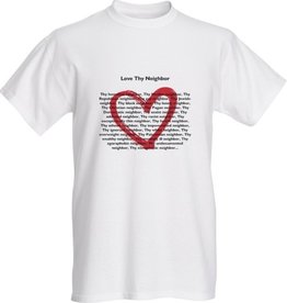 T-Shirt - Love Thy Neighbor