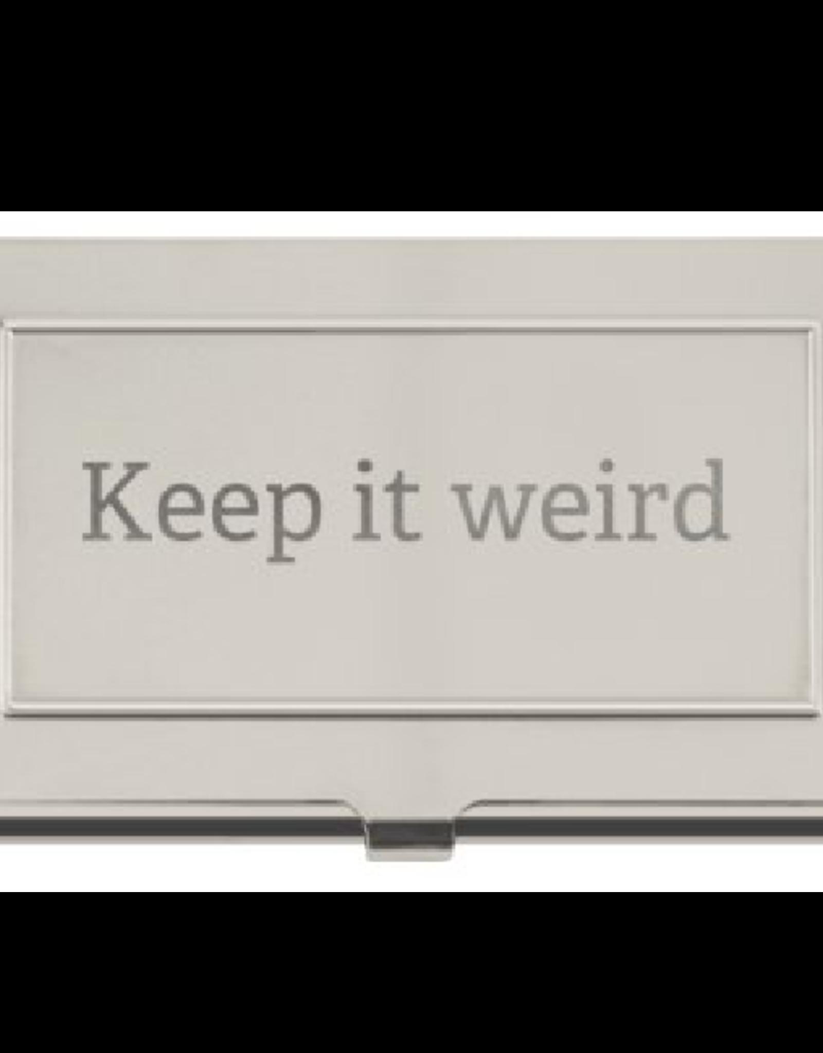 Business Card Holder - Keep It Weird