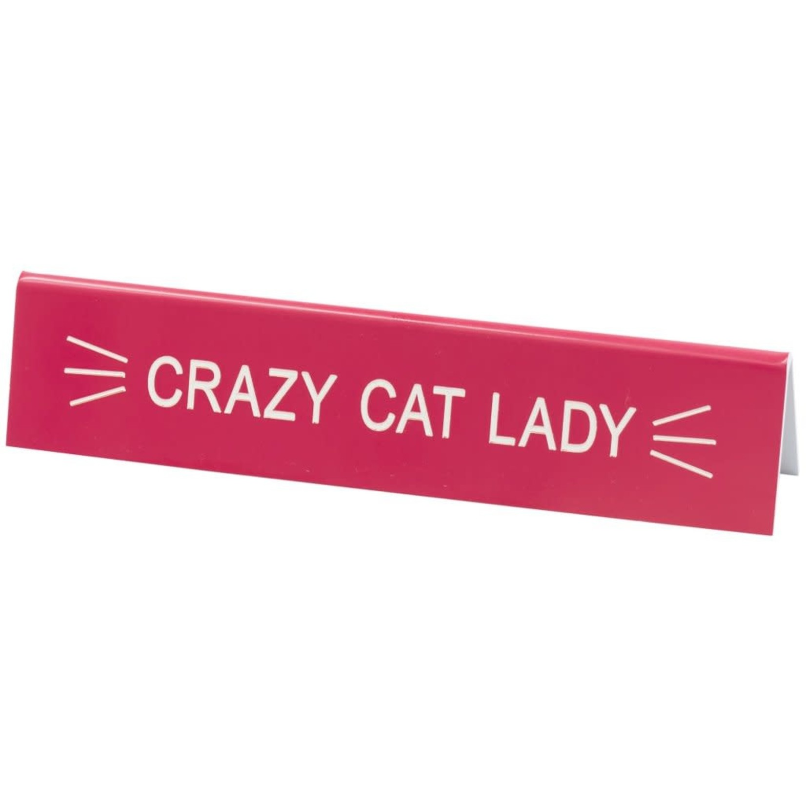 Sign (Desk) - Crazy Cat Lady