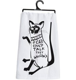 Tea Towel - If Cats Could Talk They Wouldn't