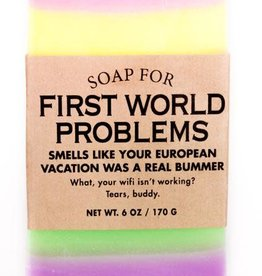 Soap - First World Problems