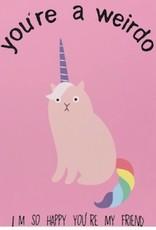 Card - You're A Weirdo