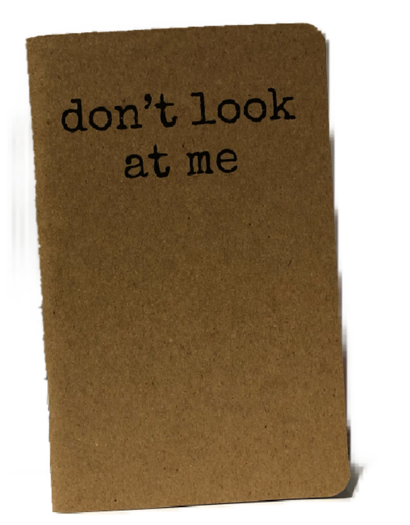 Notebook - Don't Look At Me