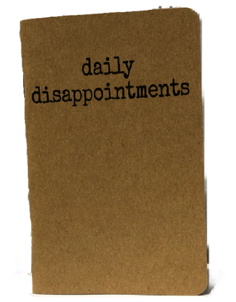 Notebook - Daily Disappointments