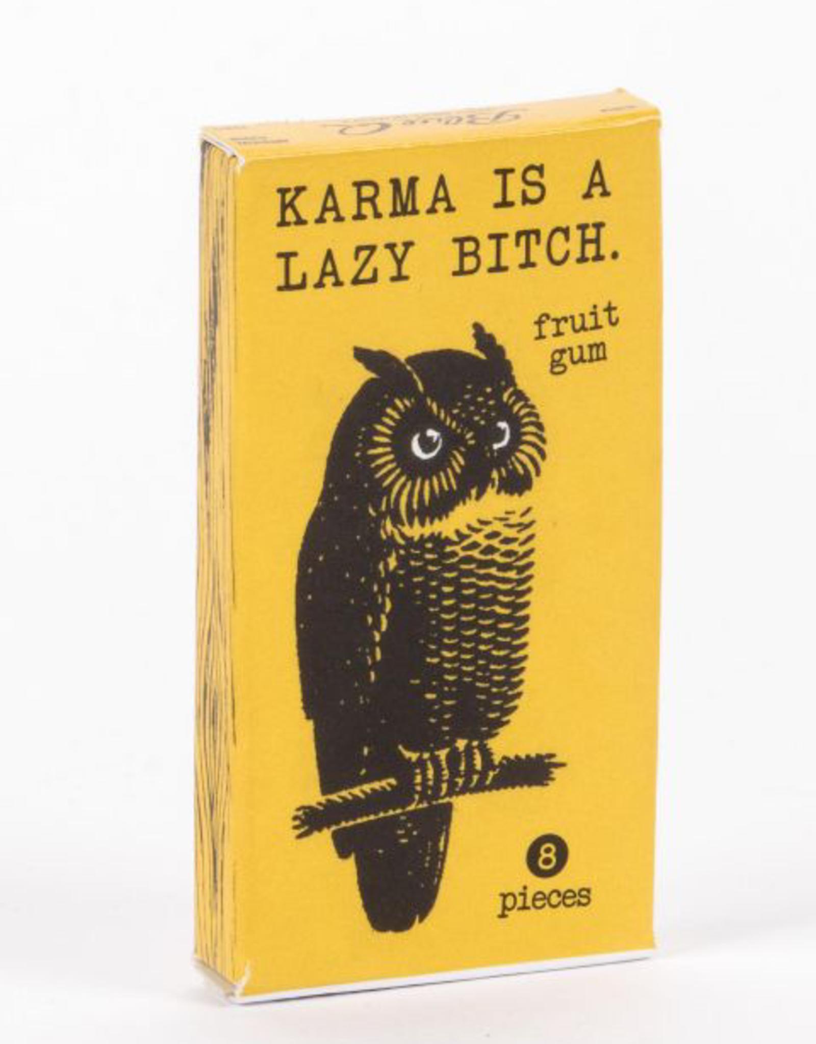 Gum - Karma Is A Bitch