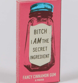 Gum - Bitch I Am The Secret Ingredient