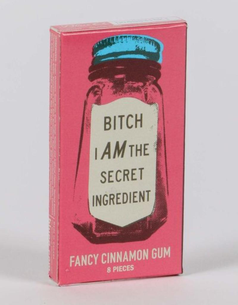 Gum - Bitch I Am The Secret Ingredient