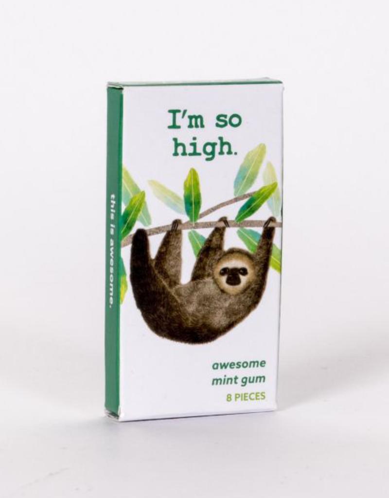 Gum - I'm So High