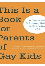 Book - This Is A Book For Parents Of Gay Kids