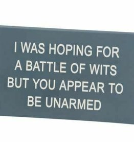 Sign (Desk) - Battle Of Wits