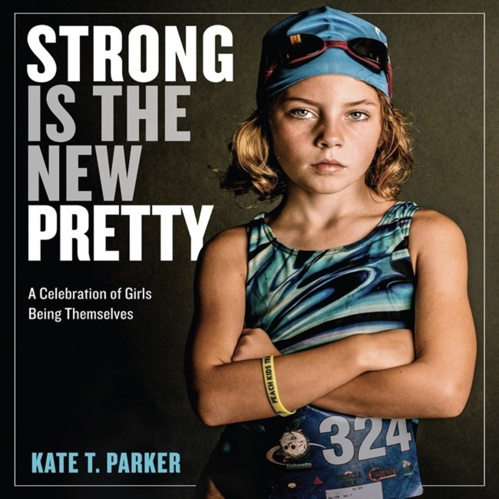 Book - Strong Is The New Pretty
