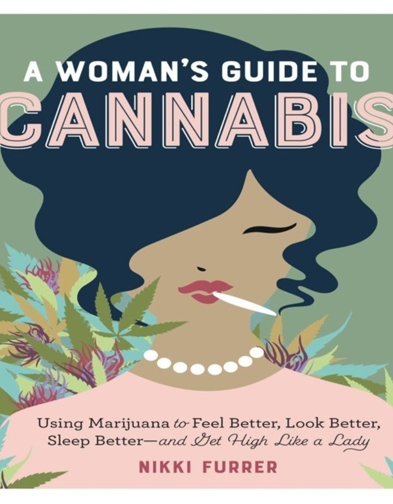 Book - A Woman's Guide To Cannabis