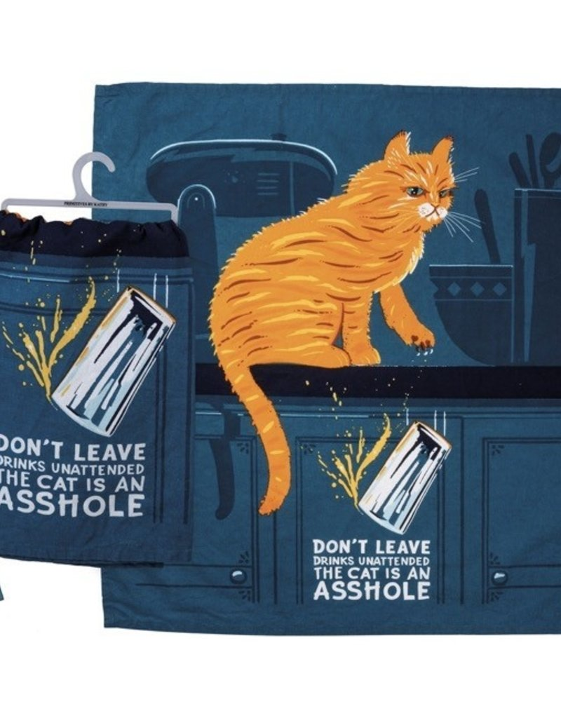 Tea Towel - Don't Leave Drinks Unattended The Cat Is An Asshole