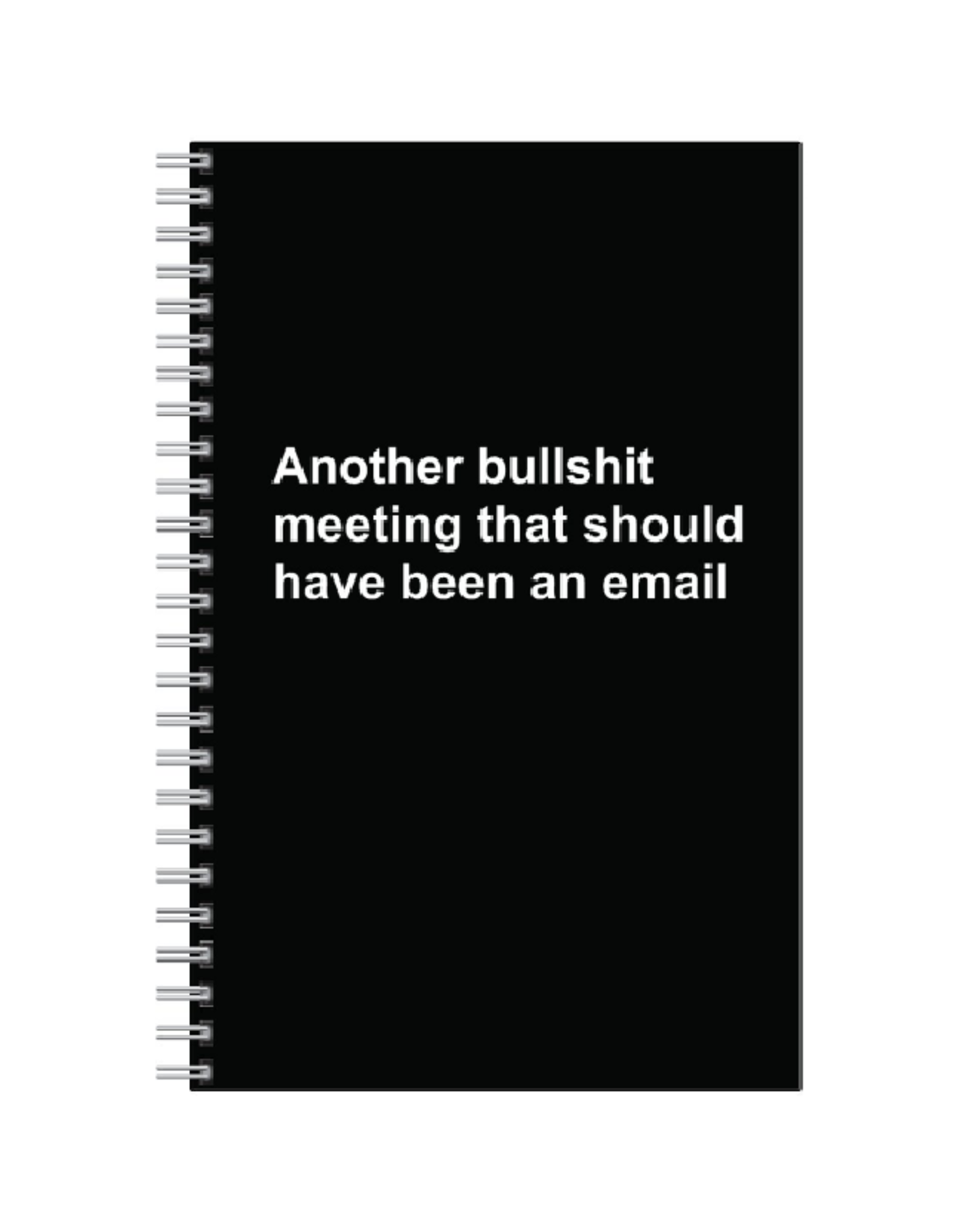 Notebook - Another Bullshit Meeting