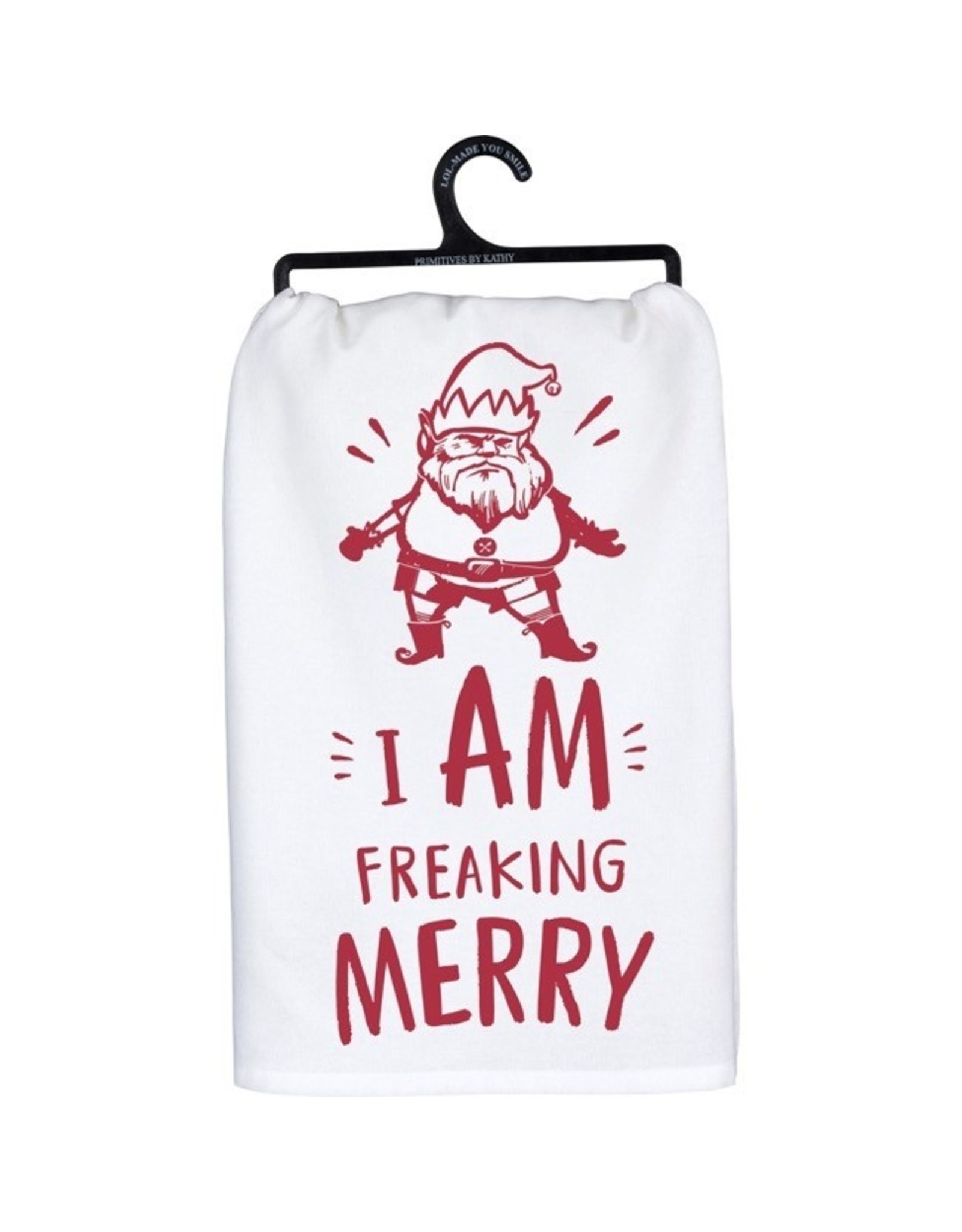 Dish Towel - I Am Freaking Merry