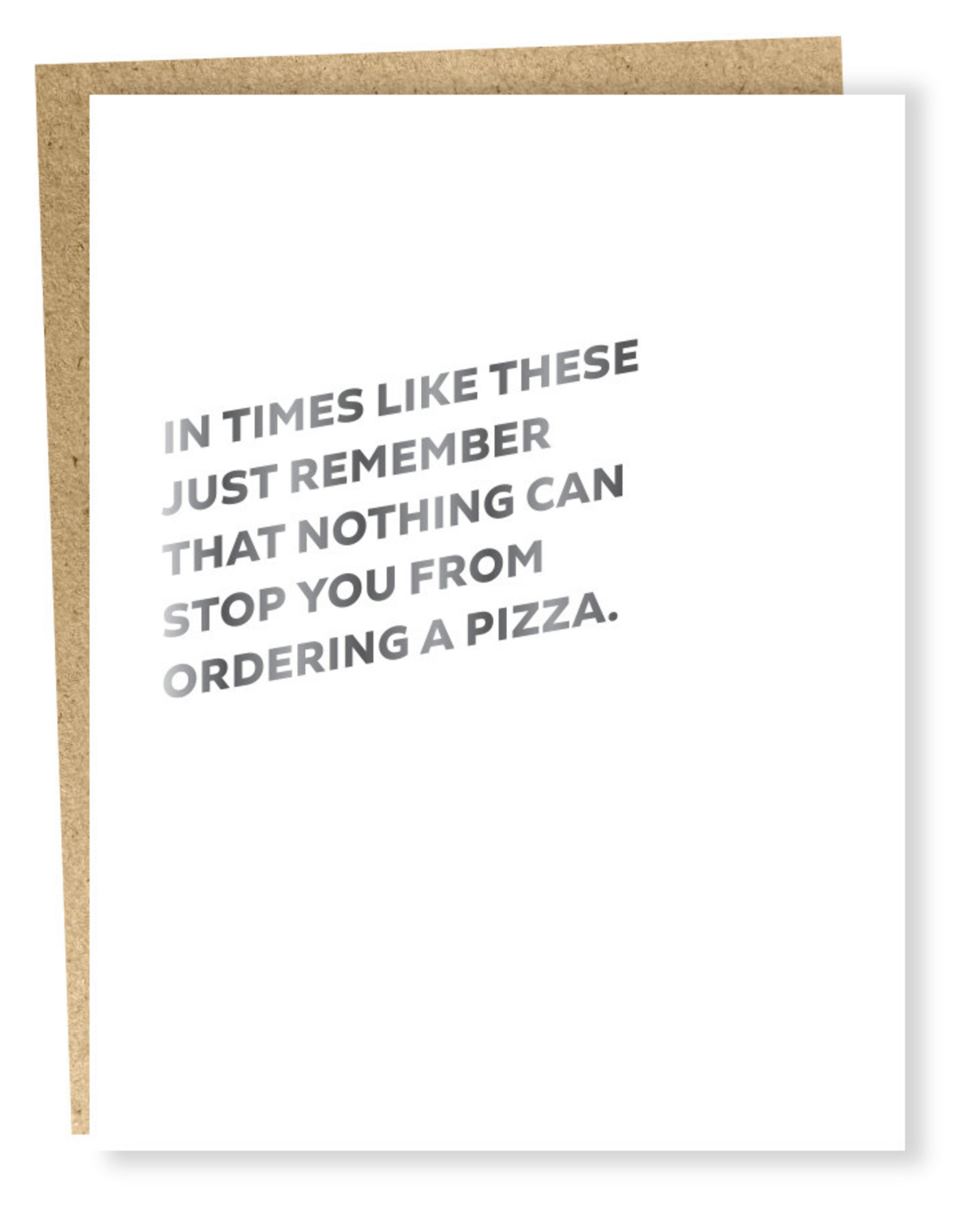 Card #1027 - In Times Like These Pizza