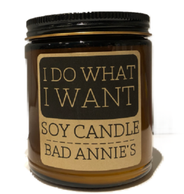 Bad Annie's Candle - I Do What I Want