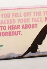 Gum - Nobody Wants To Hear About Your Workout