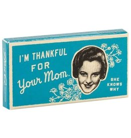 Gum - Im Thankful For Your Mom, She Knows Why