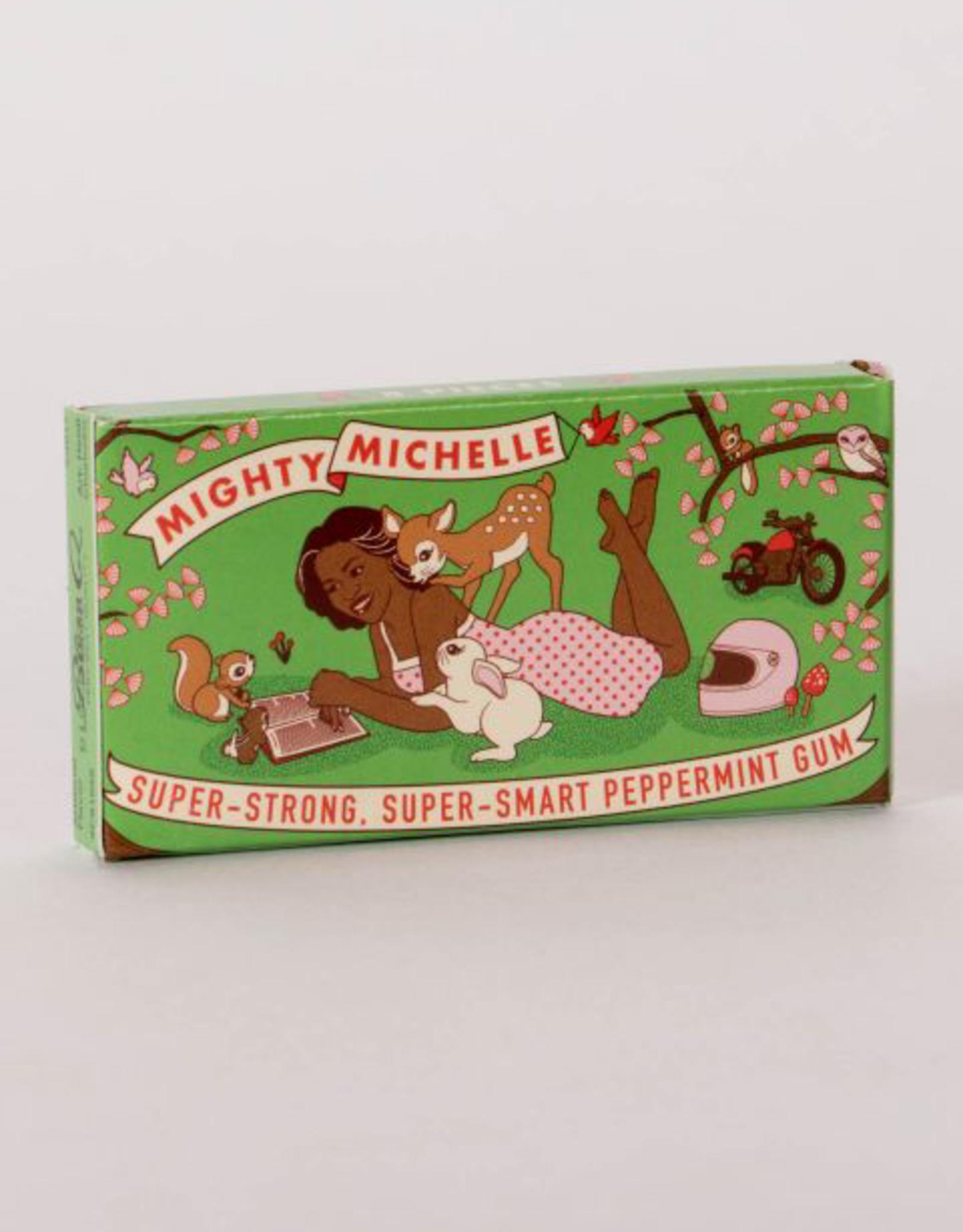 Gum - Mighty Michelle