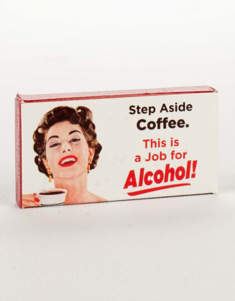 Gum - Step Aside Coffee, This Is A Job For Alcohol