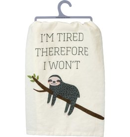 Tea Towel - I'm Tired Therefore I Won't (Sloth)