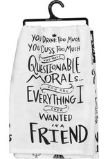 Dish Towel - Drink Too Much Friend
