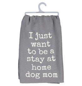 Dish Towel - Stay At Home Dog Mom