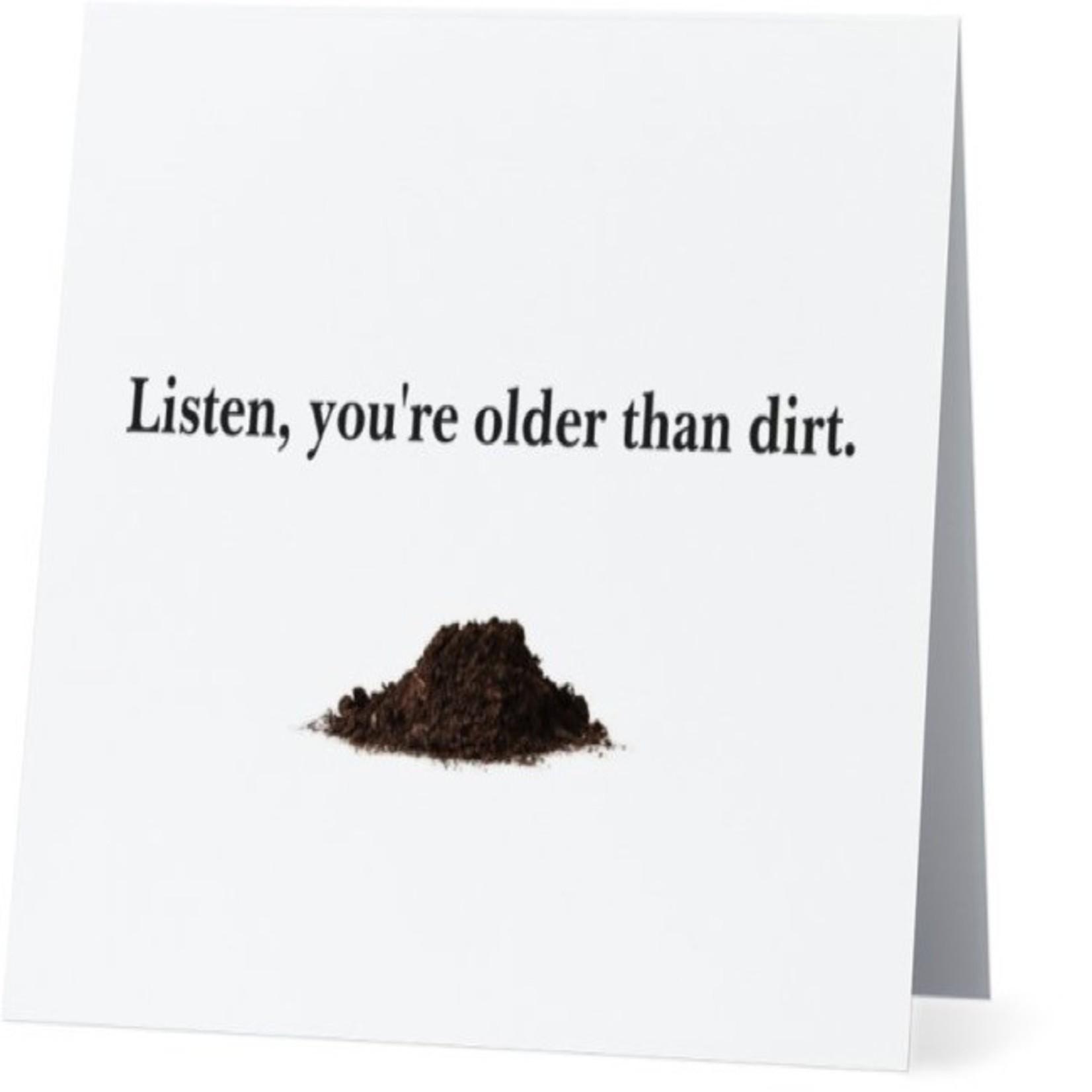Bad Annie's Card #017 - Older Than Dirt