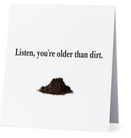 Card #017 - Older Than Dirt