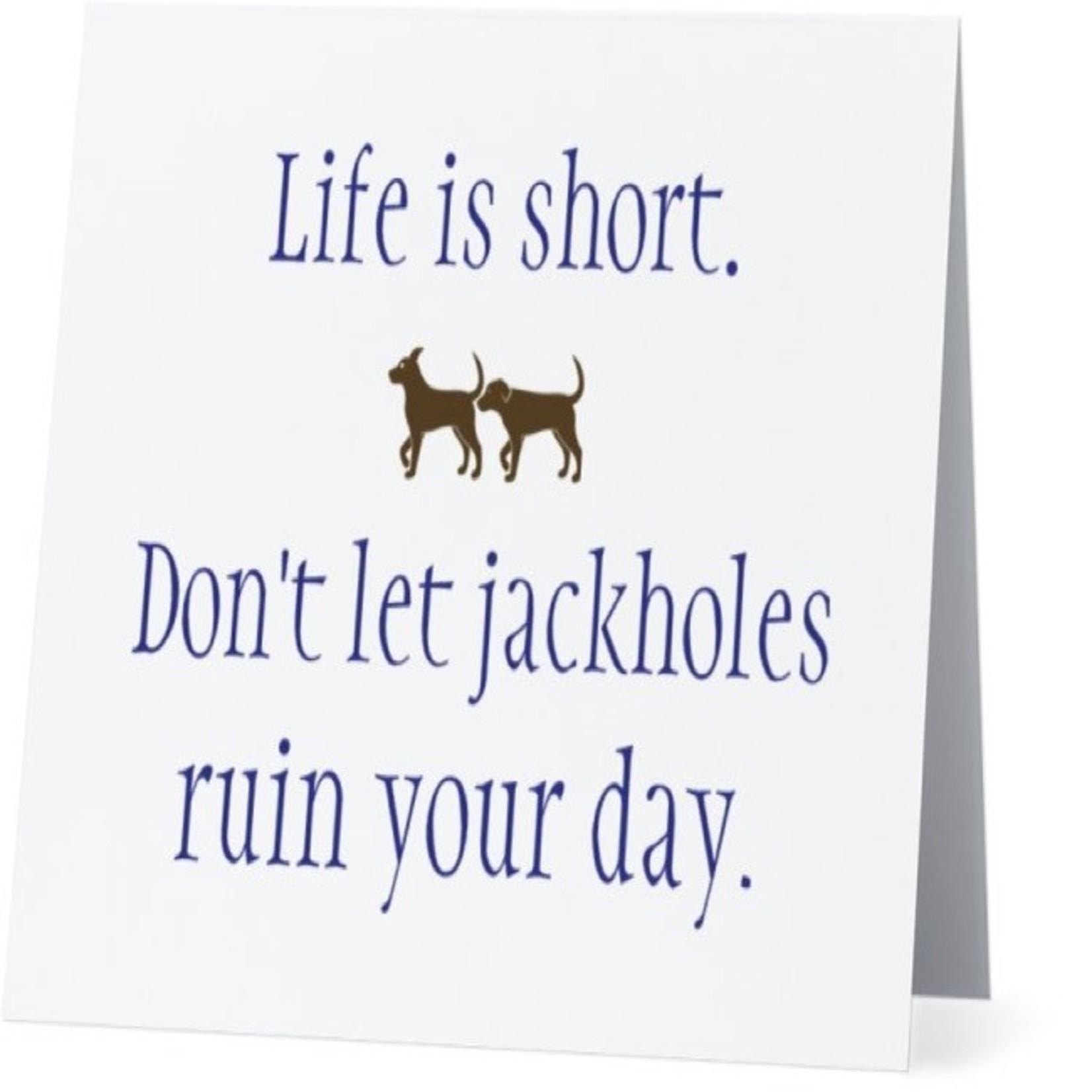 Bad Annie's Card #019 - Dont Let Jackholes Ruin Your Day