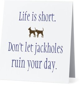Bad Annie's Annies Card #019 - Dont Let Jackholes Ruin Your Day