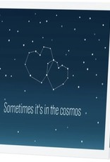 Annies Card #010 - Sometimes Its In The Cosmos
