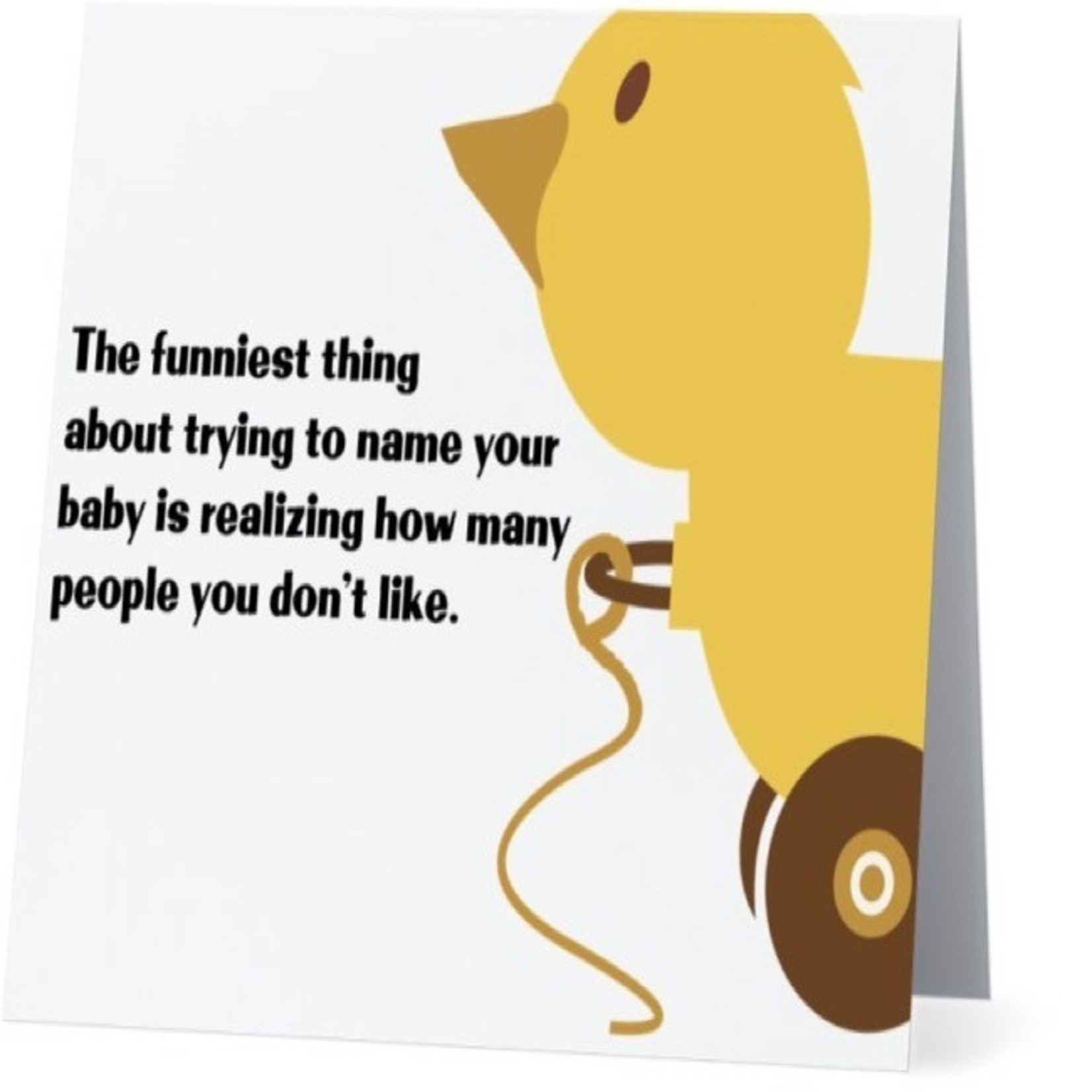 Bad Annie's Card #031 - Funniest Thing About Name Your Baby Is Realizing How Many People You Dont Like