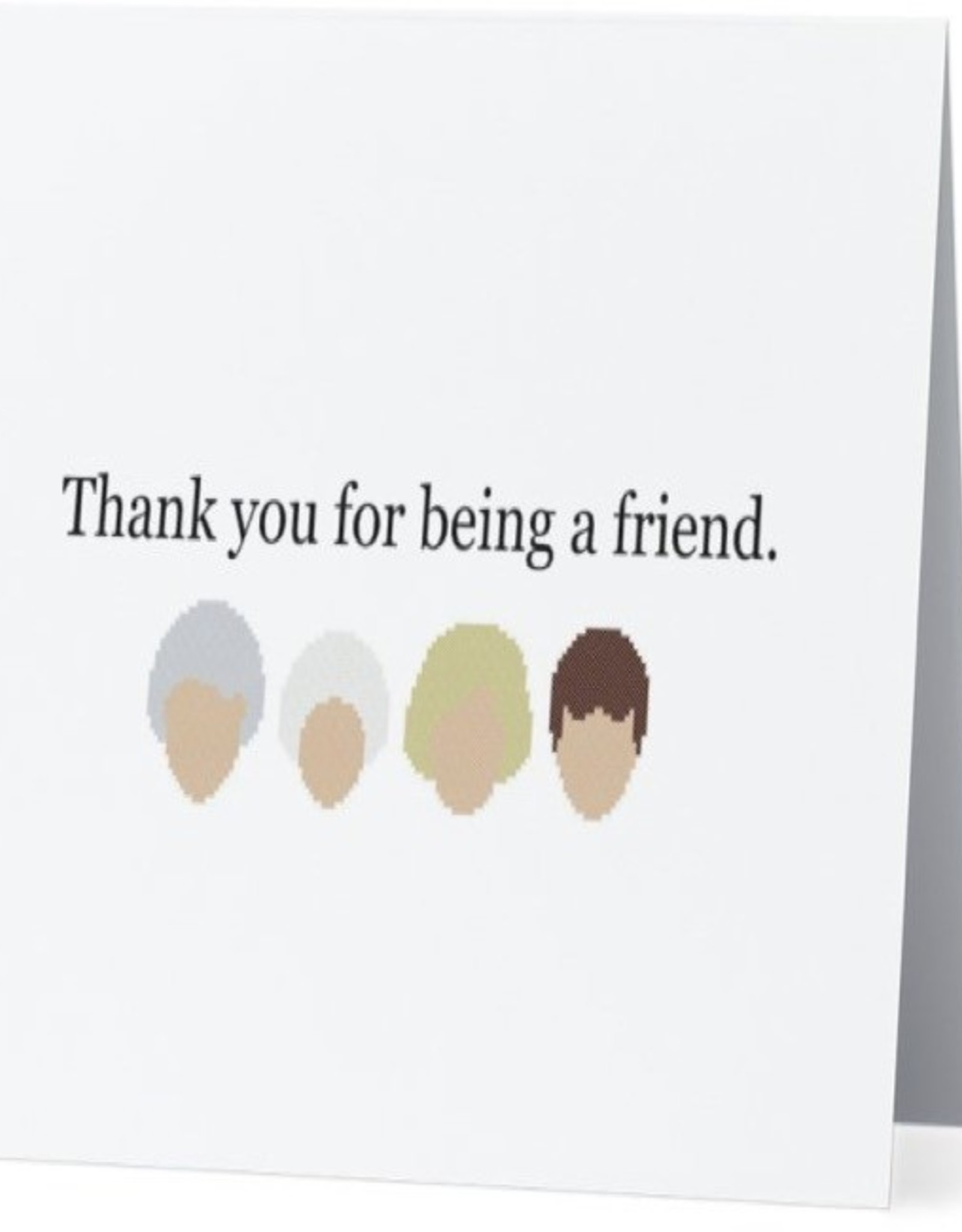 Card #036 - Thank You For Being A Friend