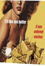 Annies Card #090 - Like You Better If You Ordered Nachos